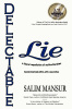 Delectable Lie: a liberal repudiation of multiculturalism - Second Edition, by Salim Mansur