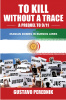 To Kill Without a Trace: A Prequel to 9/11, by Gustavo Perednik